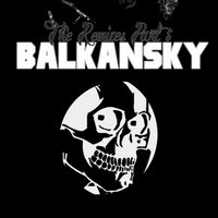 The Remixes Part 5 — Balkansky
