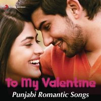 To My Valentine - Punjabi Romantic Songs — сборник