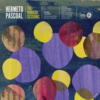 The Monash Sessions — Hermeto Pascoal