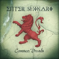 Common Dreads — Enter Shikari