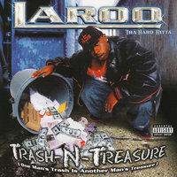 Trash N Treasure — Laroo Tha Hard Hitta
