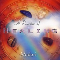 A Promise Of Healing — Midori