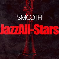 Smooth Jazz All-Stars — Smooth Jazz All-Stars