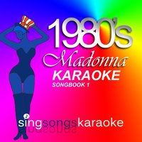 The Madonna 1980s Karaoke Songbook 1 — 1980s Karaoke Band