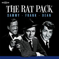 The Rat Pack — Frank Sinatra, Dean Martin, Sammy Davis Jr.