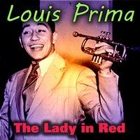 The Lady in Red — Louis Prima