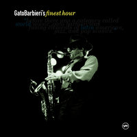 Gato Barbieri: Finest Hour — Gato Barbieri
