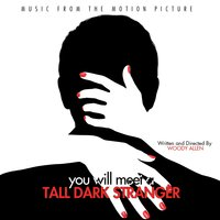 You Will Meet a Tall Dark Stranger (Vous allez rencontrer un bel et sombre inconnu) [Music from the Motion Picture] — Луиджи Родольфо Боккерини