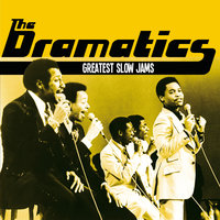 Greatest Slow Jams — The Dramatics