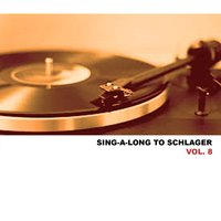 Sing-A-Long To Schlager, Vol. 8 — сборник