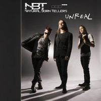 Unreal — Natural Born Tellers