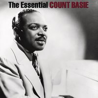 The Essential Count Basie — Count Basie