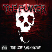 The 1st Amendment — The Power