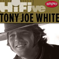 Rhino Hi-Five: Tony Joe White — Tony Joe White
