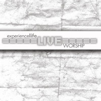 Live — Experience Life Worship