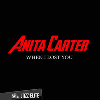 When I Lost You — Anita Carter
