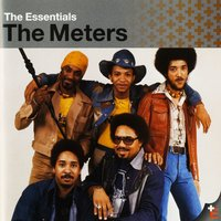 The Essentials:  The Meters — The Meters
