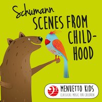 Schumann: Scenes from Childhood — Роберт Шуман, Peter Schmalfuss