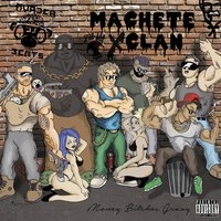 Money Bitches Gravy — Machete Clan