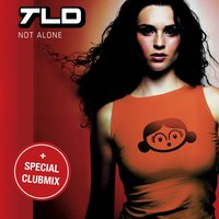 Not Alone — TLD