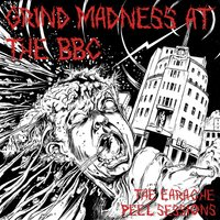 Grind Madness At the BBC — сборник