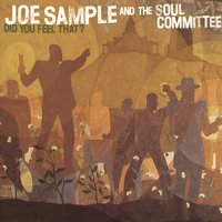 Did You Feel That? — Joe Sample