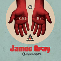 Trust Me — James Gray, 4BeatClub