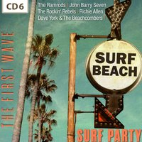 Surf Party - The First Wave, Vol. 6 — сборник