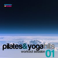 Pilates and Yoga Hits: Workout Session, Vol. 1 — сборник