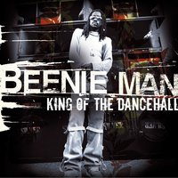 King of the Dancehall — Beenie Man