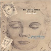 The Long Goodbye (Betty's Song) — Will Newton & Sharon Auerbach