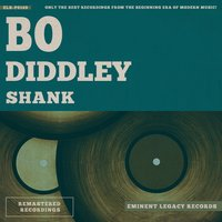 Shank — Bo Diddley