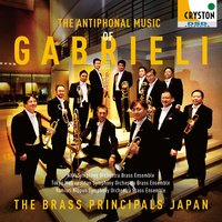 The Antiphonal Music of Gabrieli — The Brass Principals Japan