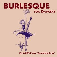 Burlesque for Dancer — сборник