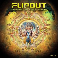 Flip Out Vol. 5 - compiled by Space Buddha — сборник