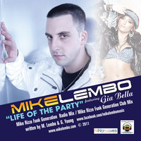 Life of the party — Mike Lembo