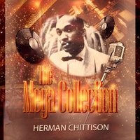 The Mega Collection — Herman Chittison