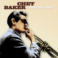 The Very Best — Chet Baker