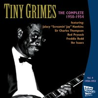 The Complete Tiny Grimes 1950-1954 - Vol.4 — Red Prysock, Sir Charles Thompson, Screamin' Jay Hawkins, Tiny Grimes, Ike Isaacs, Freddie Redd
