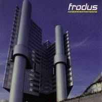 Conglomerate International — Frodus