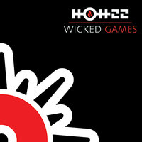 Wicked Game — Hott 22