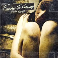 Filthy Habits — Farewell To Freeway
