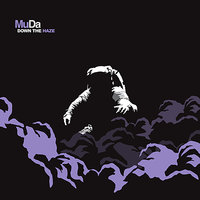 Down The Haze — Muda, David Shane Smith