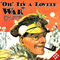 Oh! It's A Lovely War (Vol 3) — сборник