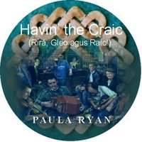 Havin' the Craic — Paula Ryan