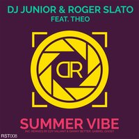 Summer Vibe — Dj Junior, Roger Slato