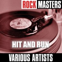 Rock Masters: Hit And Run — сборник