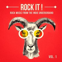 Rock It, Vol. 1 (Rock Music from the Indie Underground) — The Rock Masters