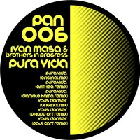 Pura Vida — Ivan Masa, Brothers in Progress