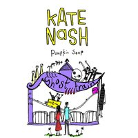 Pumpkin Soup — Kate Nash